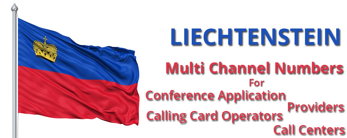 Liechtenstein Phone  Numbers with unlimited channels for Calling Cards &  Call Centers
