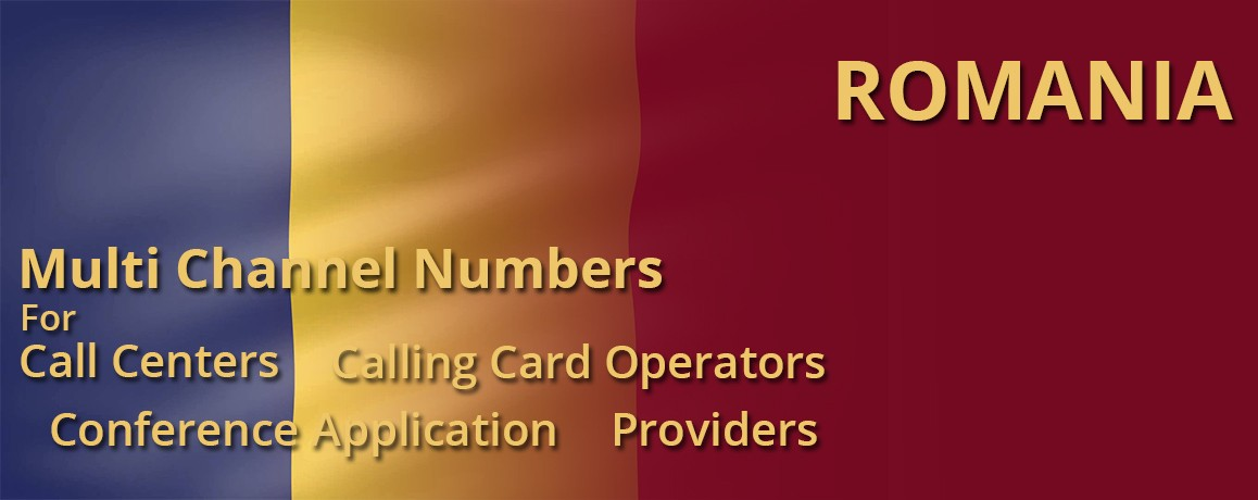 Romania Numbers with unlimited channels for Calling Cards &  Call Centers